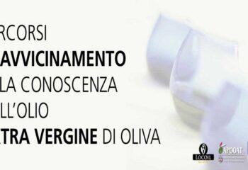 PERCORSI DI AVVICINAMENTO ALLA CONOSCENZA DELL'OLIO EXTRA VERGINE DI OLIVA