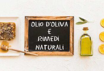OLIO D'OLIVA E RIMEDI NATURALI